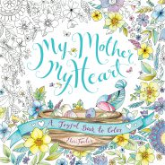My Mother, My Heart – Colouring book